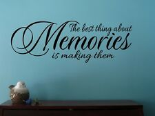 The Best Thing About Memories Is Making Them Wall Decal Inspirational Quote NEW