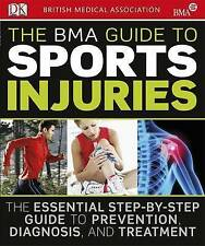 The BMA Guide to Sport Injuries (Paperback, 2010) New Book