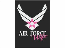 Air Force WHITE Wife, Daughter, Mom or Sister vehicle / home decor decal sticker
