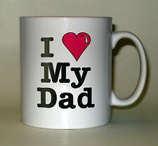 Fathers Day - I Love (heart) My Dad Gift Mug, can be personalised with your name