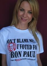 Don't Blame Me I Voted for Ron Paul T Shirt  - All Sizes Small - 4X Revolution
