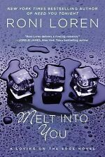 Melt into You 2 by Roni Loren and Janell Watson (2012, Paperback)