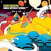 Songs Without Words, Pt. 1 by Mike Monday (CD, Sep-2008, OM)