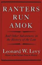 NEW Ranters Run Amok By Leonard W. Levy Paperback Free Shipping
