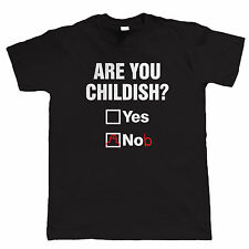 Are You Childish, Mens Funny T Shirt, Gift for Him Dad Fathers Day Birthday
