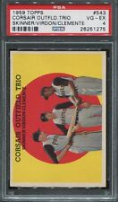 PSA 4 1959 TOPPS CORSAIR OUTFIELD TRIO #543 ROBERTO CLEMENTE PITTSBURGH PIRATES