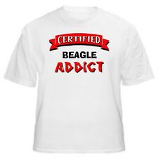 Beagle Certified Addict Dog Lover T-Shirt - Sizes Small through 5XL