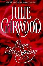 Come The Spring by Julie Garwood - Hardcover