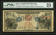 PICK# 10 ND (1873) 1 YEN JAPAN/CONSTITUTIONAL MONARCHY IMPERIAL NOTE PMG VF-25