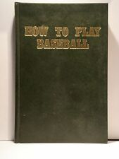 How to Play Baseball by Sporting News Weiskopf/Spink 1st Ed 1973 RARE Hardcover