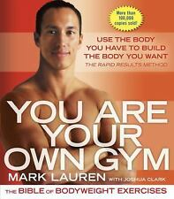 You Are Your Own Gym: The Bible of Bodyweight Exercises by Mark Lauren  - NEW