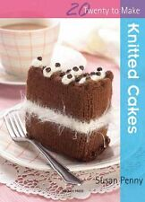 Knitted Cakes (Twenty to Make) By Susan Penny