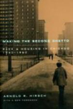 Historical Studies of Urban America: Making the Second Ghetto : Race, Chicago