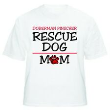 Doberman Pinscher Rescue Mom Dog Lover T-Shirt - Sizes Small through 5XL