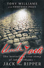 Jack the Ripper Uncle Jack by Tony Williams, Humphrey Price (Paperback) New Book