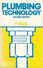 Plumbing Technology by Hall, F. Paperback Book The Cheap Fast Free Post