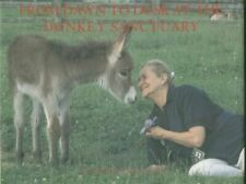 From Dawn to Dusk at the Donkey Sanctuary by Elisabeth D. Svendsen Hardback The