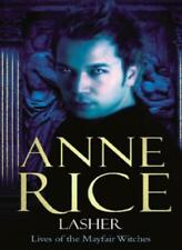 Lasher: Lives of the Mayfair Witches By Anne Rice