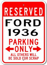 1936 36 FORD Aluminum Parking Sign
