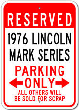 1976 76 LINCOLN MARK SERIES Aluminum Parking Sign