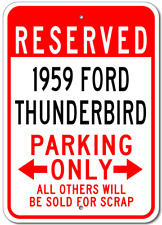 1959 59 FORD THUNDERBIRD Aluminum Parking Sign