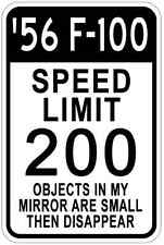 1956 56 FORD F-100 Aluminum Speed Limit Sign
