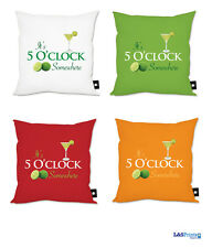ITS 5 O'CLOCK SOMEWHERE DESIGN CUSHION AVAILABLE IN 4 COLOURS GREAT GIFT IDEA