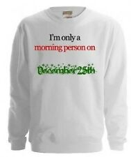 NEW KIDS WOMENS MENS MORNING PERSON ON CHRISTMAS DAY FESTIVE SWEATSHIRT JUMPER