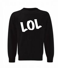 NEW KIDS WOMENS MENS LOL SLOGAN SLANG LAUGH OUT LOUD NOVELTY SWEATSHIRT JUMPER