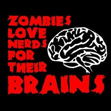 ZOMBIES LOVE NERDS FOR THEIR BRAINS T-SHIRT Mens FUNNY walking nerdy geeky dead