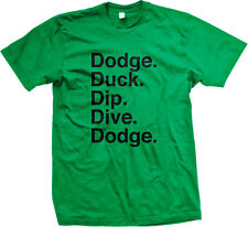 Dodge Duck Dip Dive Dodgeball Rules Movie Funny Humor Patches Mens T-shirt