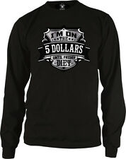 Im On The 5 Dollars Til Friday Diet Poor College Student Long Sleeve Thermal