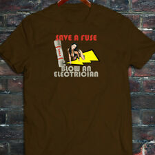 SAVE A FUSE BLOW AN ELECTRICIAN Mens Brown T-Shirt