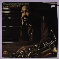HANK CRAWFORD: It's A Funky Thing To Do LP Soul