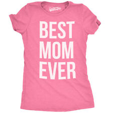 Womens Best Mom Ever T shirt Funny Ladies Mothers Day Tees for Moms