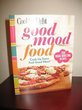 NEW Cooking Light Good Mood Food 200 Recipes FREE SHIPPING Cookbook Recipes