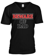 Beware of Dad Fathers Day Father Daddy Present Gift Idea Mens V-neck T-shirt