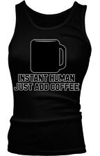 Instant Human Just Add Coffee Caffeine Addiction Funny Boy Beater Tank Top