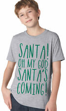 Youth Santa's Coming OMG T Shirt Funny Christmas Tee For Kids