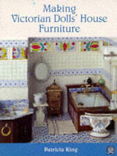 Making Victorian Dolls' House Furniture, Patricia King, Acceptable Book