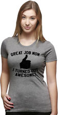 Womens Great Job Mom I Turned Out Awesome Funny Thumbs Up T shirt (Grey)