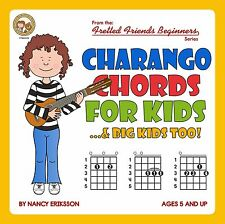 CHARANGO CHORDS FOR KIDS...& BIG KIDS TOO!  BEGINNERS SERIES FOR CHILDREN NEW!