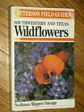 FIELD GUIDE TO SOUTHWESTERN AND TEXAS WILDFLOWERS - Peterson Field Guide