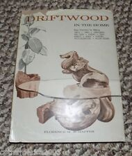 DRIFTWOOD IN THE HOME Signed by Author Florence Schaffer - 1960 Hardcover w/DC