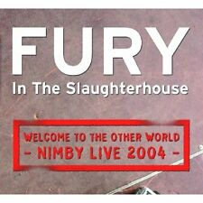 Welcome to the Other World-Nimby Live 2004 Fury in the Slaughterhouse Audio CD