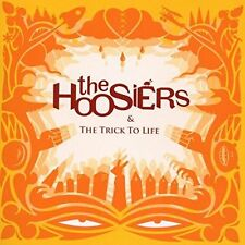 The Trick To Life The Hoosiers Audio CD
