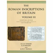 The Roman Inscriptions of Britain: Inscriptions on Stone: Found or Notified Betw