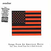Songs From American Movie Vol. 2 (Good Time, Bad) (CD) Everclear (Shelf CD 45)