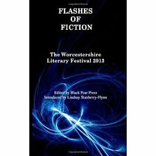 Flashes of Fiction: Worcester Literary Festival 2013 Flash Fiction Competition W