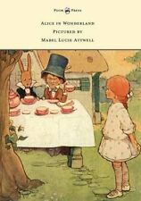 Alice in Wonderland - Pictured by Mabel Lucie Attwell 9781473312746